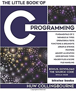 The Little Book Of C Programming: C Programming For Beginners