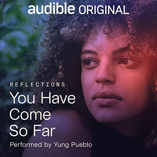 You Have Come So Far Audiobook By Yung Pueblo cover art