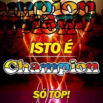 Isto É Champion