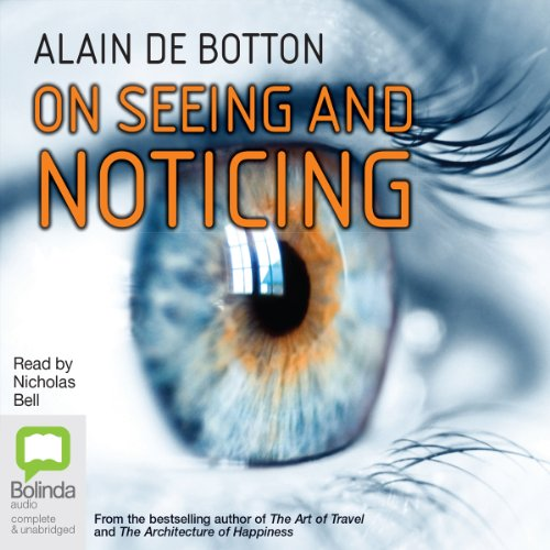 On Seeing and Noticing audiobook cover art