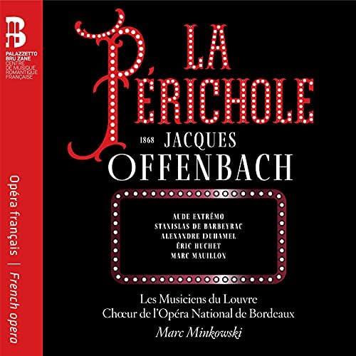 Les Musiciens du Louvre, Marc Minkowski & Chœur de l'Opéra National de Bordeaux