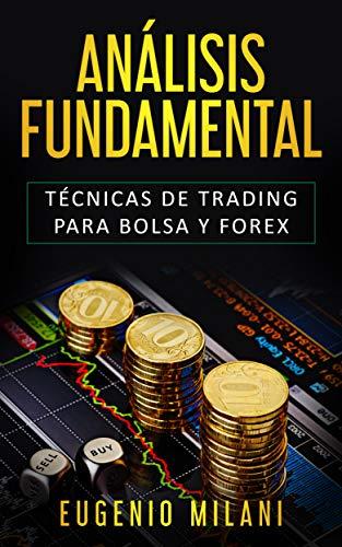 ¿Cómo hacer un análisis fundamental Forex?