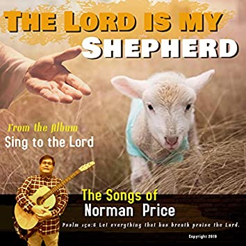 The Lord Is My Shepherd (feat. Athena S)