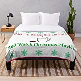 I to Want Love Holidays Christmas and Watch Movies Cocoa Chocolat Just Hot Drink - Movies - Printed Soft Cozy Lightweight Durable Plush - Fleece - Sherpa - Woven- Throw Blanket for Bedroom Living Ro