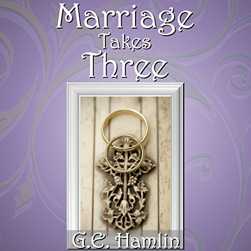 Marriage Takes Three audiobook cover art