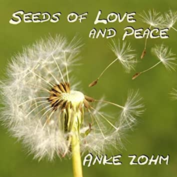 Seeds of Love and Peace