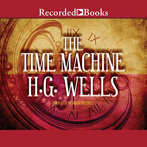 The Time Machine Audiobook By H. G. Wells cover art