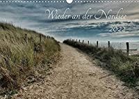 Wieder an der Nordsee (Wandkalender 2022 DIN A3 quer): Nordsee, wild, weit, wunderschoen (Monatskalender, 14 Seiten )