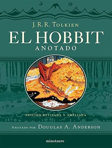 El Hobbit anotado: Edición revisada y ampliada. Anotado por Douglas A. Anderson: 1 (Biblioteca J. R. R. Tolkien)