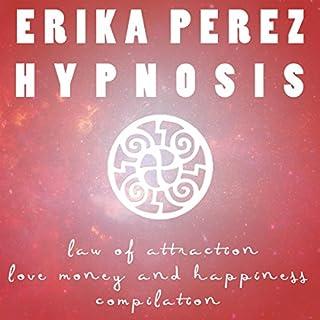 Ley de Atracción: El Amor, el Dinero, y la Felicidad Colección Española de Hipnosis cover art