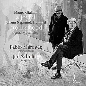 A Joyful Brotherhood