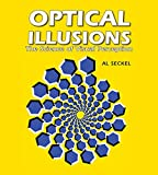 Optical Illusions: The Science of Visual Perception (Illusion Works)