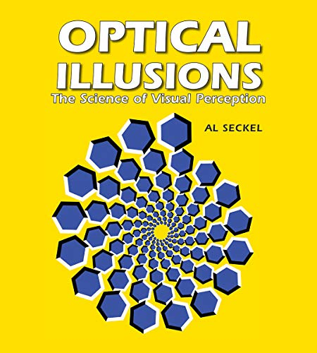 Compare Textbook Prices for Optical Illusions: The Science of Visual Perception Illusion Works Reprint Edition ISBN 9781554071517 by Seckel, Al