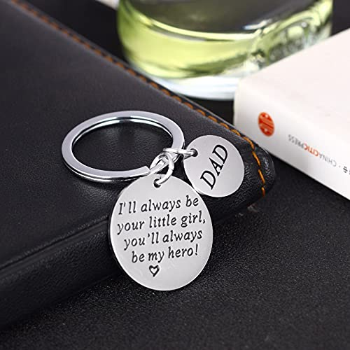 Father Key Chain I'II Always be Your Little Girl You Will Be My Hero Love Keychains Daughter Gifts for Father's Day The Best Commemorative Gift For Father's Day Christmas, Thanksgiving