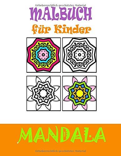 Mandala malbuch für kinder: Großformat A4 -100 Seiten: 50 Abbildungen und 50 leere Seiten zum Zeichnen