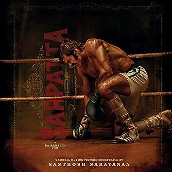 Sarpatta Parambarai (Original Motion Picture Soundtrack)