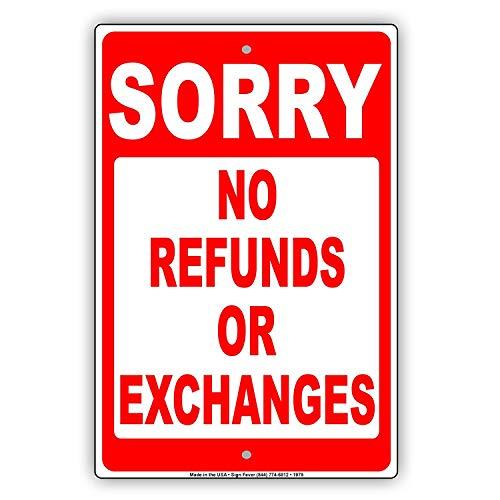 Odeletqweenry Metalen Teken Sorry Geen Terugbetalingen Of Uitwisselingen Winkel Verkoop Regels kopen Regels Waarschuwing Waarschuwing Kennisgeving Aluminium Metalen Teken Plaat(7