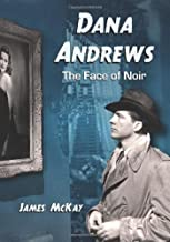 Dana Andrews: The Face of Noir