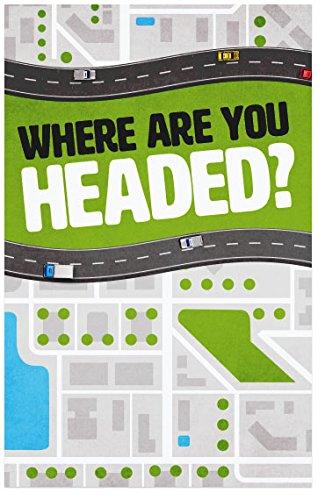 Where Are You Headed? (Packet of 20, KJV)