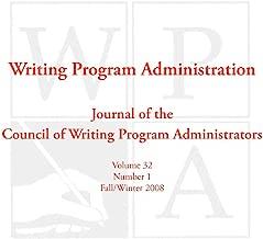 WPA: Writing Program Administration 32.1