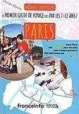 Mômes trotteurs Paris - Le premier guide de voyage fait par les 7-12 ans !