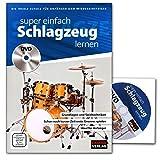 Super einfach Schlagzeug lernen - ideale Schule für Anfänger und Wiedereinsteiger mit DVD
