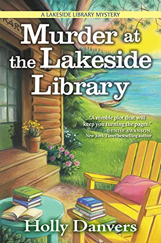 Murder at the Lakeside Library: A Lakeside Library Mystery by [Holly Danvers]