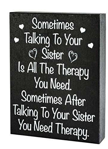 JennyGems | Sometimes Talking to Your Sister is All The Therapy You Need | Wood Sign | Gift for Sister, Funny Quotes, Funny Signs
