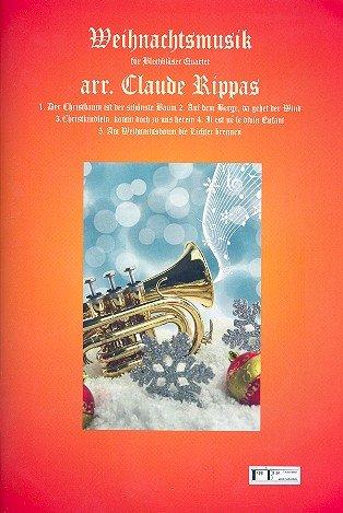 Weihnachtsmusik: für 2 Trompeten (Flügelhörner) und 2 Posaunen