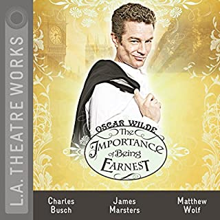 The Importance of Being Earnest (Dramatized) cover art
