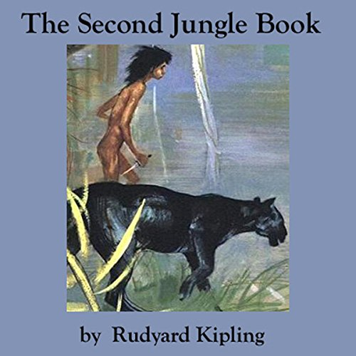 The Second Jungle Book Audiobook By Rudyard Kipling cover art