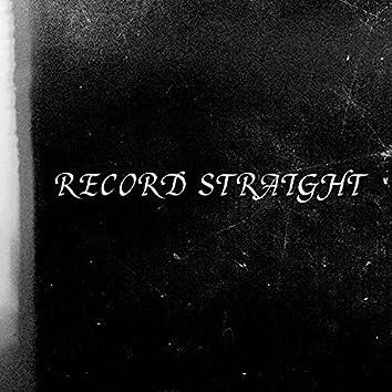 RECORD STRAIGHT