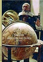 Galilée - Le messager des étoiles de Jean-Pierre Maury