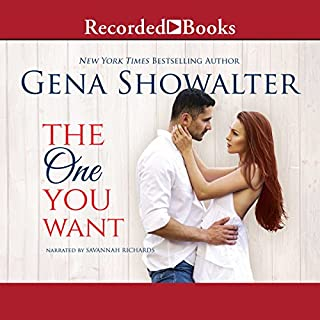 The One You Want     The Original Heartbreakers, Book 0.5              By:                                                                                                                                 Gena Showalter                               Narrated by:                                                                                                                                 Savannah Richards                      Length: 4 hrs and 24 mins     118 ratings     Overall 4.3