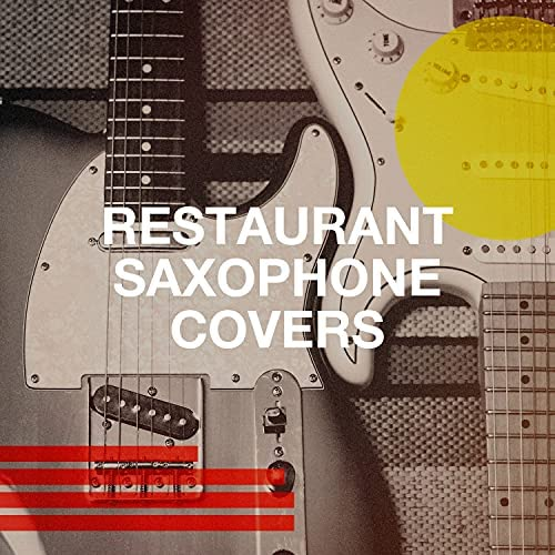 It's A Cover Up, Saxophone Hit Players & Instrumental Chillout Lounge Music Club