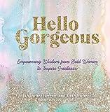 Hello Gorgeous: Empowering...image