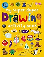 My Super Duper Drawing Activity Book (Color and Activity Books)
