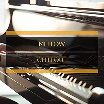 Mellow Chillout Piano Compilation