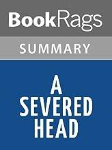 Summary & Study Guide A Severed Head by Iris Murdoch