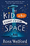 The Kid Who Came From Space (English Edition)