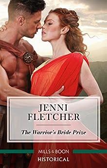 The Warrior's Bride Prize by [Jenni Fletcher]