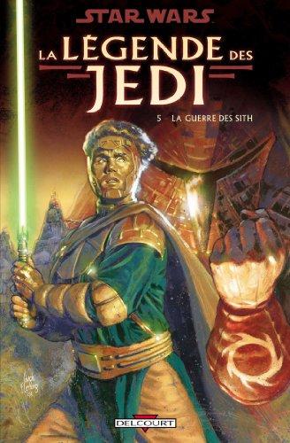 Star Wars - La Légende des Jedi T05 : La Guerre des Sith