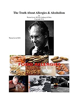 The Truth About Allegies & Addiction (English Edition) eBook ...