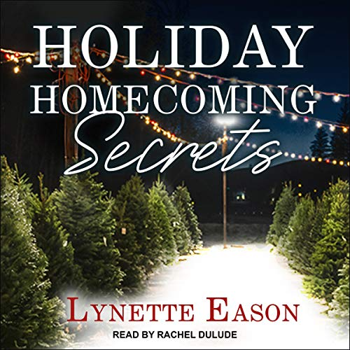 Holiday Homecoming Secrets cover art