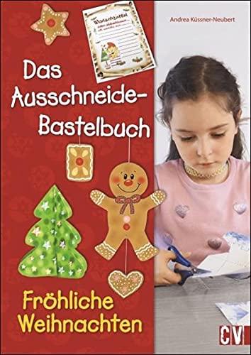 Ausschneidebastelbuch Fröhliche Weihnachten