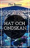 Hat och ondskan (Swedish Edition)