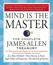 Dream Big Quotes: Mind is the Master: The Complete James Allen Treasury book on Amazon