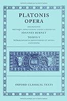Platonis Opera: Minos, Leges, Epinomis, Epistulae, Definitiones (Oxford Classical Texts)