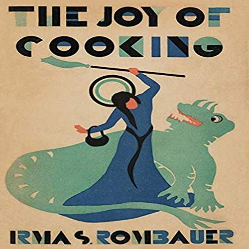 Irma S Rombauer The Joy of Cooking A Compilation of Reliable Recipes with a Casual Culinary Chat St Louis Printed by AC Clayton Printing Co 1931 First self-published by the author in 1931 rare ori