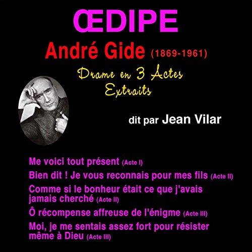 Couverture de André Gide. Œdipe (Extraits)